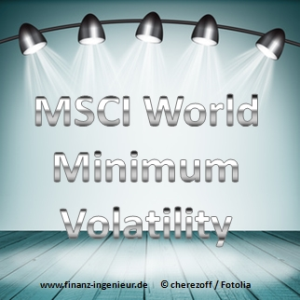 Index SpotLight MSCI World Minimum Volatility - Finanz-Ingenieur