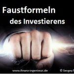 Faustformeln des Investierens
